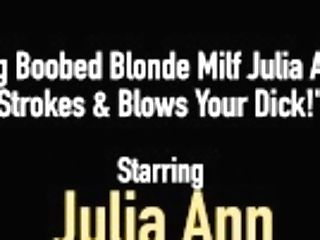 """big Boobed Blonde Cougar Julia Ann Strokes & Blows Your Dick!"""